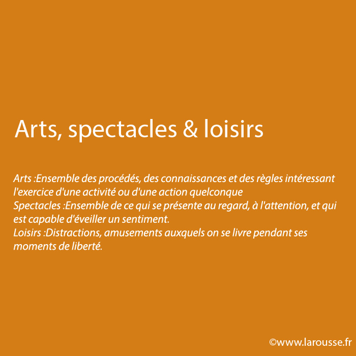 Arts, spectacles & loisirs