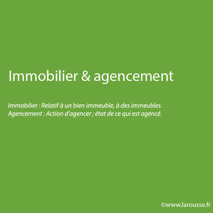 Immobilier & agencement