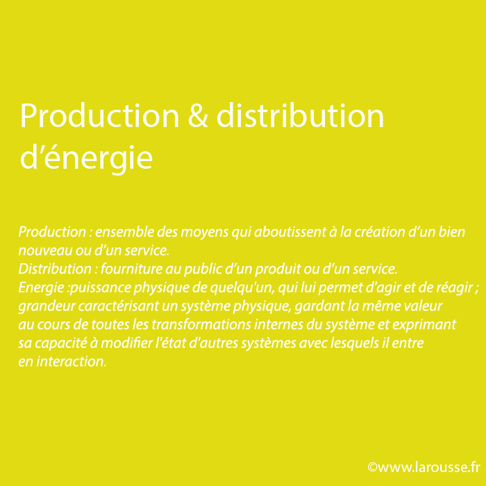 Production & distribution d'énergies